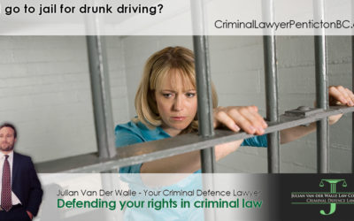 Will I go to jail for drunk driving in Penticton?